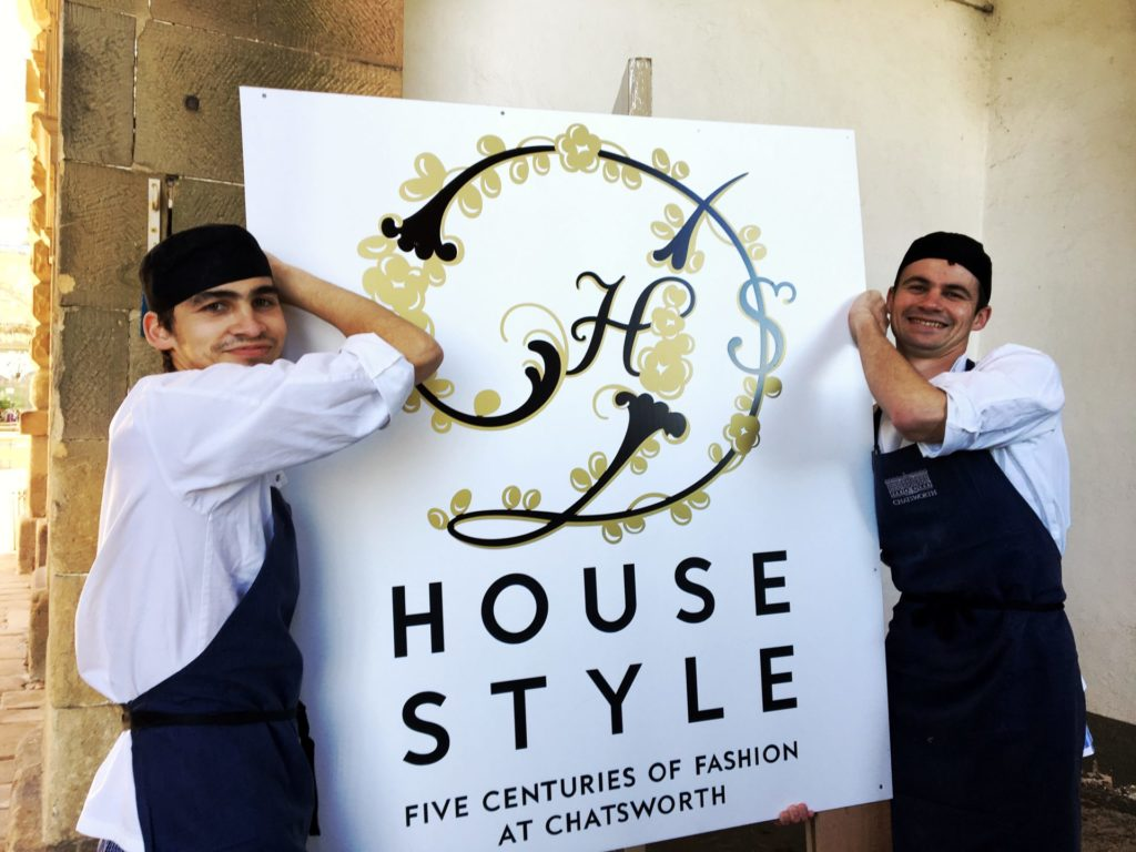 Chatsworth staff and House Style sign
